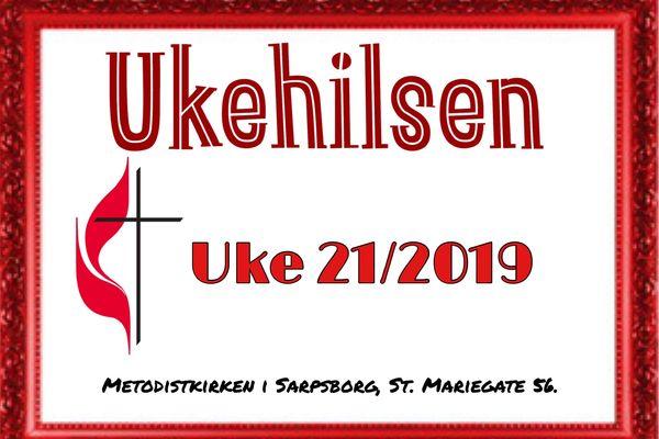 Ukehilsen uke 21/2019