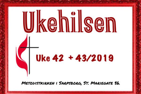 Ukehilsen uke 42+43/2019