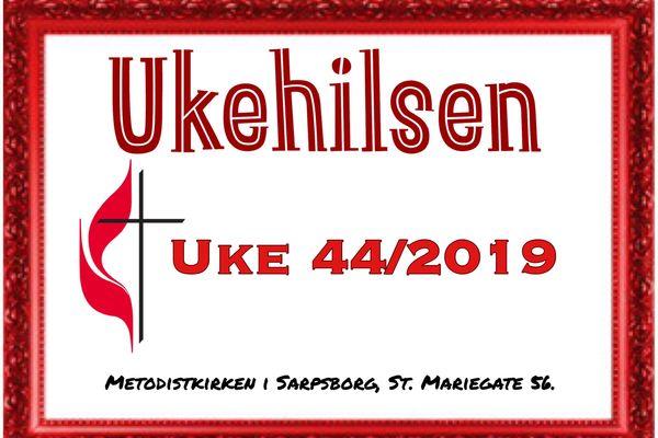 Ukehilsen uke 44/2019